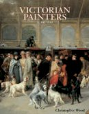 Wood, Christopher - Victorian Painters - 9781851491711 - V9781851491711