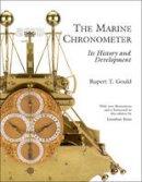 Gould, Rupert T. - The Marine Chronometer - 9781851493654 - V9781851493654