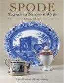Drakard, David; Holdway, Paul - Spode Transfer Printed Ware 1784-1833 - 9781851493944 - V9781851493944
