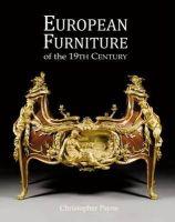 Payne, Christopher - European Furniture of the 19th Century - 9781851496266 - V9781851496266