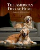 Secord, William - The American Dog at Home. The Dog Portraits of Christine Merrill.  - 9781851496419 - V9781851496419