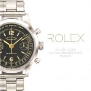 Cappelletti, Mara, Patrizzi, Osvaldo - Rolex: History, Icons and Record-Breaking Models - 9781851497836 - V9781851497836