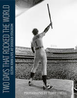 O'Neill, Terry - Two Days that Rocked the World: Elton John Live at Dodger Stadium: Photographs by Terry O'Neill - 9781851498062 - V9781851498062