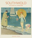 Munn, Geoffrey - Southwold: An Earthly Paradise - 9781851498550 - V9781851498550