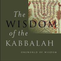Cohn-Sherbok, Dan - The Wisdom of the Kabbalah - 9781851682973 - V9781851682973