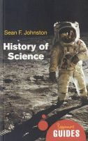 Johnston, Sean F. - The History of Science - 9781851686810 - KOC0028042