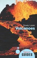 Lopes, Rosaly M. C. - Volcanoes - 9781851687251 - V9781851687251