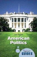 Roper, Jon - American Politics - 9781851688173 - V9781851688173