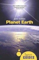 John Gribbon - Planet Earth: A Beginner's Guide (Beginners Guide (Oneworld)) - 9781851688289 - V9781851688289