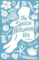 Pirzad, Zoya - The Space Between Us - 9781851689972 - V9781851689972