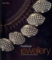 Jane  Perry - Traditional Jewellery in Nineteenth-century Europe - 9781851777297 - V9781851777297