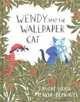 Hook, Jason - Wendy and the Wallpaper Cat - 9781851778300 - V9781851778300