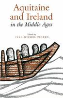 - Aquitaine and Ireland in the Middle Ages - 9781851821358 - V9781851821358
