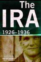 Brian Hanley - The IRA: 1926-36 - 9781851827213 - V9781851827213