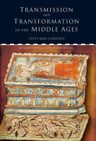 Kathy Cawsey & Jason Harris (eds.) - Transmission and Transformation in the Middle Ages: Texts and Contexts - 9781851829903 - V9781851829903