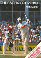 Keith Andrew - The Skills of Cricket - 9781852232375 - KNW0003596
