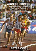Coe, Peter - Winning Running - 9781852239978 - V9781852239978