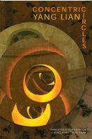 Yang Lian - Concentric Circles - 9781852247034 - V9781852247034