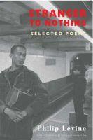 Levine, Philip - Stranger to Nothing: Selected Poems - 9781852247379 - V9781852247379