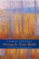 Galway KINNELL - Strong Is Your Hold - 9781852247683 - KEX0303573