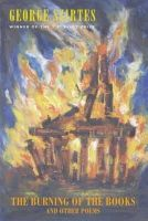 George Szirtes - The Burning of the Books and Other Poems - 9781852248420 - KEX0280835
