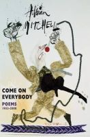Adrian Mitchell - Come On Everybody: Poems 1953-2008 - 9781852249465 - V9781852249465