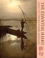 Robert Hass - The Essential Haiku: Versions of Basho, Buson and Issa - 9781852249724 - 9781852249724