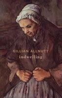Allnutt, Gillian - Indwelling - 9781852249809 - V9781852249809