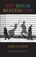 John Halliday - Don't Bring Me No Rocking Chair - 9781852249878 - V9781852249878