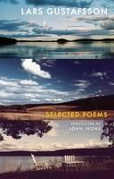 Gustafsson, Lars - Selected Poems - 9781852249977 - V9781852249977