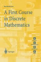 Lian, Brian - A First Course in Discrete Mathematics (Springer Undergraduate Mathematics Series) - 9781852332365 - V9781852332365