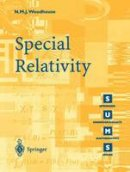 Woodhouse, N.M.J. - Special Relativity (Springer Undergraduate Mathematics Series) - 9781852334260 - V9781852334260