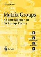 Baker, Andrew - Matrix Groups - 9781852334703 - V9781852334703