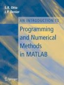 Otto, Stephen; Denier, James P. - An Introduction to Programming and Numerical Methods in Matlab - 9781852339197 - V9781852339197
