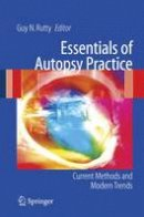 - Essentials of Autopsy Practice: Current Methods and Modern Trends - 9781852339678 - V9781852339678