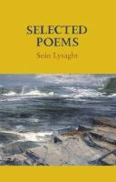 Seán Lysaght - Selected Poems - 9781852355029 - V9781852355029