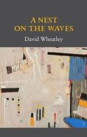 David Wheatley - A Nest on the Waves - 9781852355043 - V9781852355043
