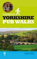 Steel, Bob - Camra's Yorkshire Pub Walks - 9781852493295 - V9781852493295