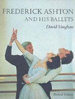 Vaughan, David, QC - Frederick Ashton and His Ballets - 9781852730628 - V9781852730628