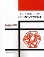 Laban, Rudolf - The Mastery of Movement - 9781852731458 - V9781852731458