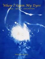 Tuffnell, Miranda - When I Open My Eyes: Dance Health Imagination - 9781852731779 - V9781852731779