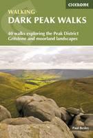 Besley, Paul - Dark Peak Walks: 40 Walks Exploring the Peak District Gritstone and Moorland Landscapes - 9781852845193 - V9781852845193