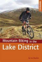 Boydon, Ian - Mountain Biking in the Lake District (Cicerone Mountain Biking) - 9781852846442 - V9781852846442