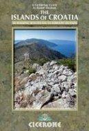 Abraham, Rudolf - The Islands of Croatia: 30 walks on 14 Adriatic islands - 9781852847036 - V9781852847036