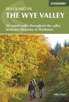 Mike Dunn - Walking in the Wye Valley: 30 Walks - 9781852847241 - KTG0000146