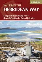 Barrett, Richard - The Hebridean Way: Long-Distance Walking Route Through Scotland's Outer Hebrides - 9781852847272 - V9781852847272