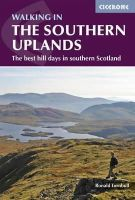 Turnbull, Ronald - Walking in the Southern Uplands: 44 Best Hill Days in Southern Scotland - 9781852847401 - V9781852847401