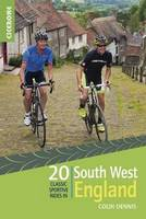 Colin Dennis - 20 Classic Sportive Rides in South West England - 9781852847449 - KTG0000145