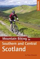 Edwards, Peter - Mountain Biking in Southern and Central Scotland - 9781852847470 - V9781852847470