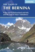Price, Gillian - Tour of the Bernina: 9 Day Tour in Switzerland and Italy and Tour of Italy's Valmalenco - 9781852847524 - V9781852847524